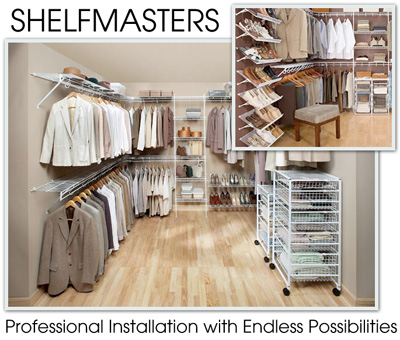 Shelfmasters Of Buffalo Can Design And Install A Custom Closet Solution For  Any Purpose At A More Economical Cost And Often Higher Quality Products  Than Our ...